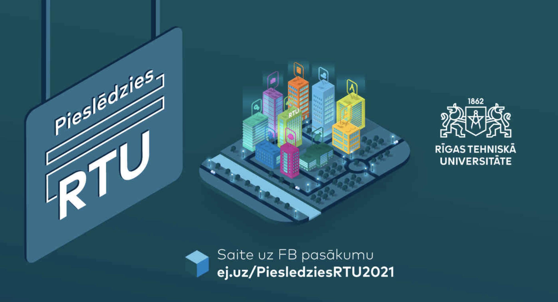 """Aicinām 11.-12.klašu skolēnus piedalīties pasākumā """"Pieslēdzies RTU""""!"""